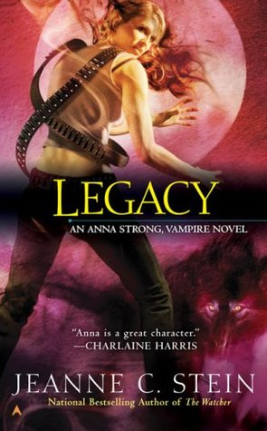 Legacy (Anna Strong Chronicles #4)