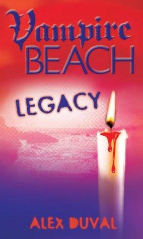 Legacy (Vampire Beach, #4)