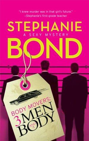 3 Men And A Body by Stephanie Bond