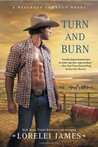 Turn and Burn (Blacktop Cowboys, #5)