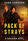 Pack of Strays (Fangborn, #2)