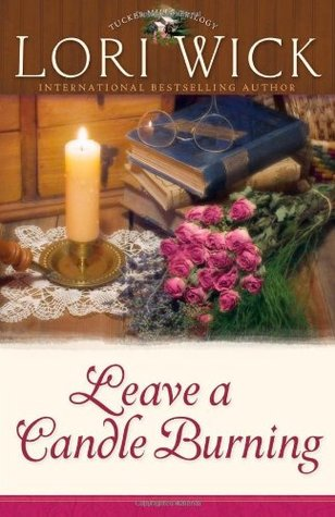 Leave a Candle Burning(Tucker Mills Trilogy 3)
