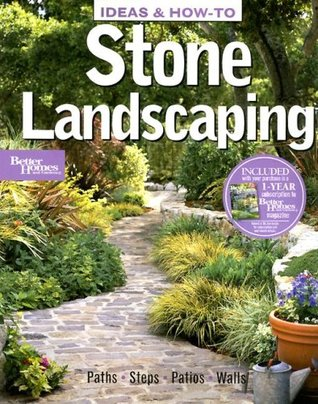 Ideas & How-To: Stone Landscaping (Better Homes and Gardens)