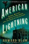 American Lightning: Terror, Mystery, the Birth of Hollywood & the Crime of the Century