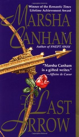 The Last Arrow by Marsha Canham