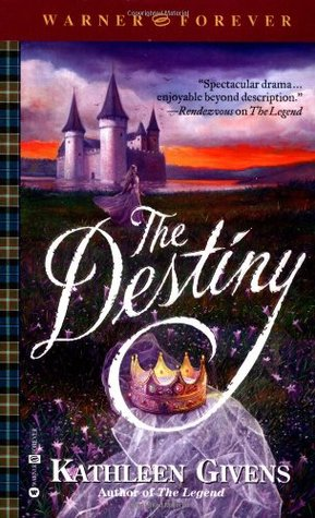 The Destiny by Kathleen Givens