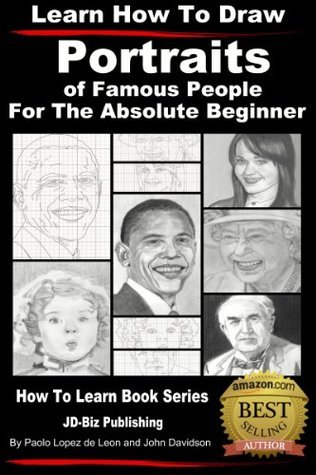 Learn How to Draw Portraits of Famous People in Pencil For the Absolute Beginner