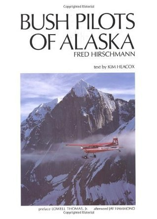 Bush Pilots of Alaska