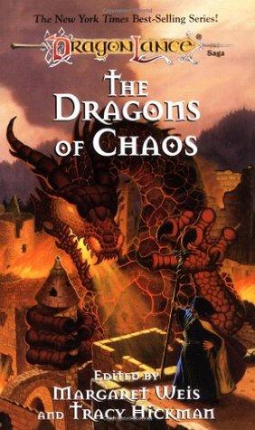The Dragons of Chaos (Dragonlance Dragons, #3)