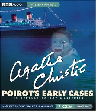 Poirot's Early Cases: 18 Hercule Poirot Mysteries (Hercule Poirot, #41)