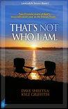That's Not Who I Am (LoveLedLife)