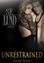 Unrestrained (Unrestrained, #3)
