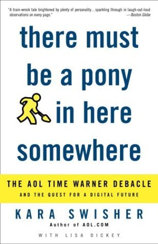 there-must-be-a-pony-in-here-somewhere-the-aol-time-warner-debacle-and-the-quest-for-the-digital-future