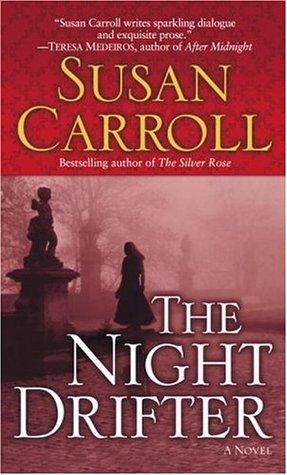The Night Drifter by Susan Carroll