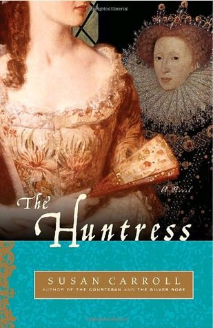 The Huntress (The Dark Queen Saga, #4)