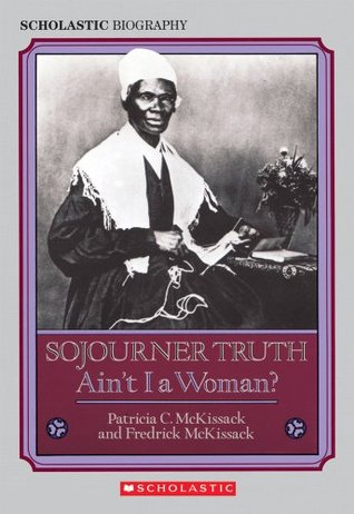 Sojourner Truth by Patricia C. McKissack