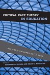 Critical Race Theory in Education by Adrienne D. Dixson
