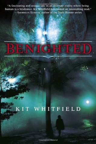 Benighted by Kit Whitfield