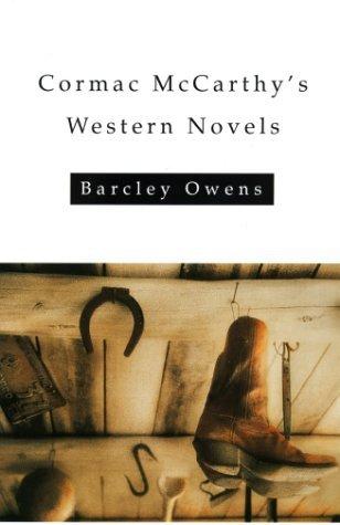 Cormac McCarthy's Western Novels