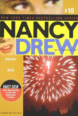 Uncivil Acts (Nancy Drew: Girl Detective, #10)