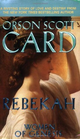 Rebekah (Women of Genesis, #2)
