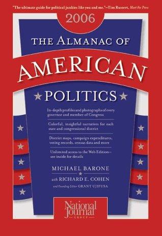 The Almanac of American Politics 2006 (Almanac of American Politics)