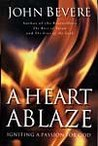 A Heart Ablaze by John Bevere