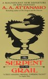 The Serpent and the Grail (Arthor, #4)