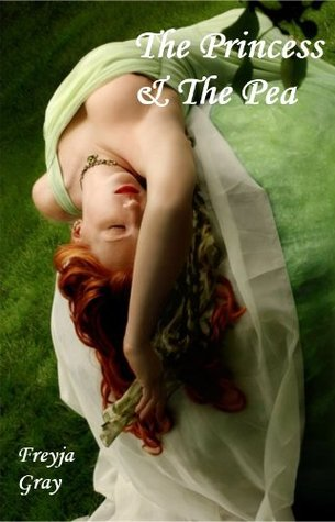 The Princess and the Pea ~ A naughty fairy tale