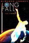 Long Fall (Biotech Legacy, #2)