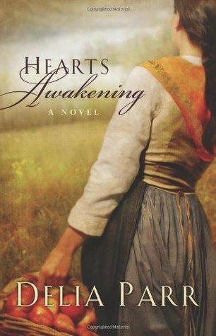 Hearts Awakening by Delia Parr