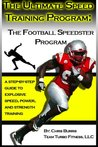 The Ultimate Speed Program: The Football Speedster