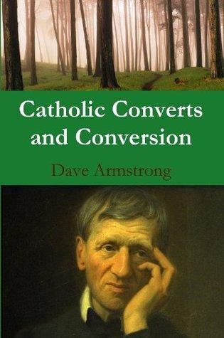 Catholic Converts and Conversion