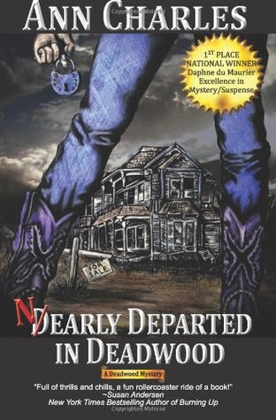 Nearly Departed In Deadwood 1 By Ann Charles