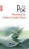 Povestea lui Arthur Gordon Pym by Edgar Allan Poe