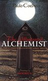 The Illustrated Alchemist: A Fable about Following Your Dream