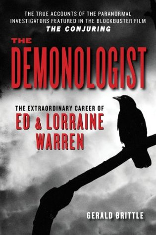 The demonologist: the extraordinary career of ed & lorraine