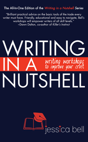 Writing in a Nutshell by Jessica Bell