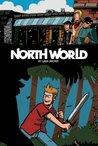 North World Book 1: The Epic of Conrad (Part 1)