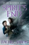 Spirit's End (The Legend of Eli Monpress, #5)