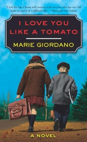 I Love You Like a Tomato by Marie Giordano