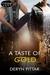 The Taste of Gold