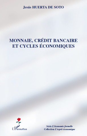 Monnaie, crédit bancaire et cycles économiques