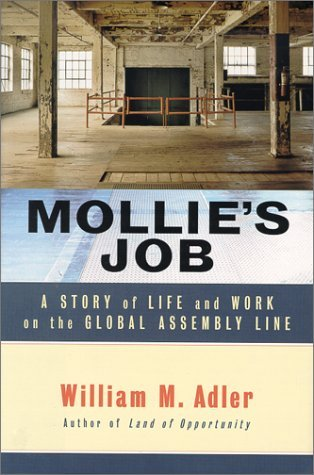 Mollies job a story of life and work on the global assembly line mollies job a story of life and work on the global assembly line by william m adler fandeluxe PDF