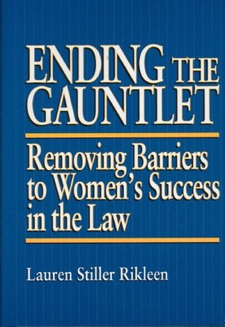 Download Epub Free Ending the Gauntlet: Removing Barriers to Women's Success in the Law