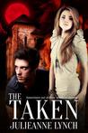 The Taken by Julieanne Lynch