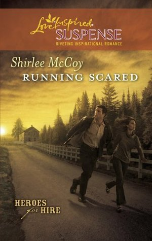 Running Scared by Shirlee McCoy