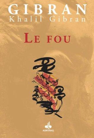 Fou (Le) (The Madman)