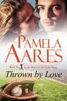 Thrown By Love (Tavonesi #2)