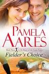 Fielder's Choice (Tavonesi #3)